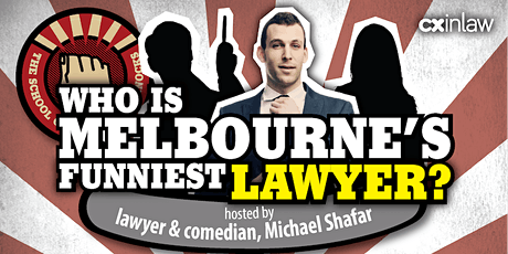 """Who is Melbourne's funniest lawyer?"" Competition hosted by Michael Shafar tickets"