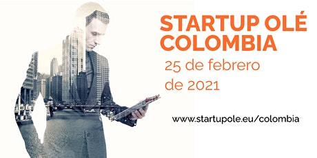 STARTUP OLÉ LATAM ROADSHOW 2021 - COLOMBIA boletos