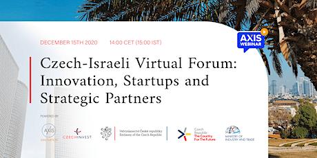 Czech-Israeli Virtual Forum: Innovation, Startups and Strategic Partners tickets