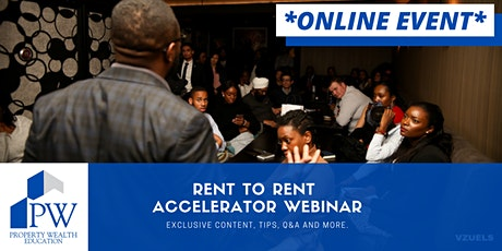 The Rent2Rent accelerator Webinar- An introduction to R2R property strategy tickets