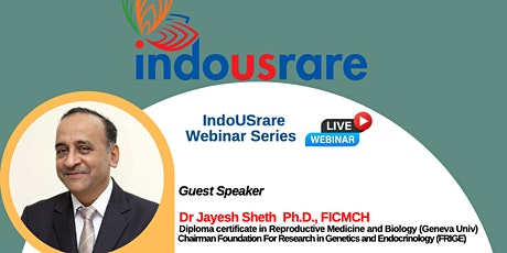 IndoUSrare Webinar - Finding Commonalities in Rare Diseases tickets