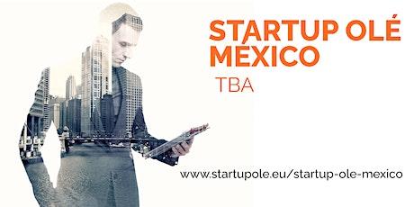 STARTUP OLÉ LATAM ROADSHOW 2021 - MÉXICO boletos