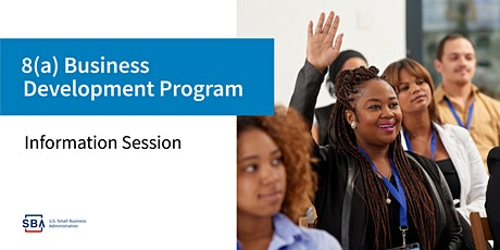 Federal Government Contracting 8(a) Business Development Webinar tickets