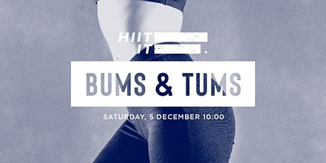 HIIT It: Bums & Tums by Mossab tickets