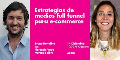 Estrategias de medios full funnel para e-commerce entradas