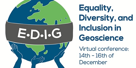 The Equality, Diversity, & Inclusion in Geoscience (EDIG) Conference tickets
