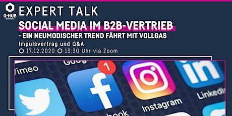 Expert Talk: Social Media im B2B-Vertrieb Tickets
