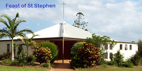 Feast of St Stephen, St Mary's Church, Buderim 7.00am Mass Sat 26th Dec tickets