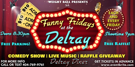 Funny Fridays at the Delray tickets