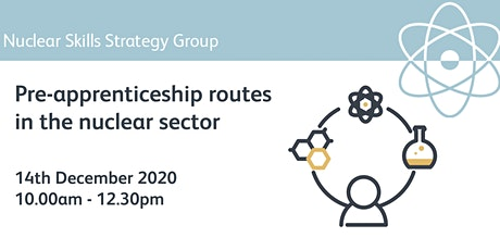 Webinar - Pre-apprenticeship routes in the nuclear sector tickets