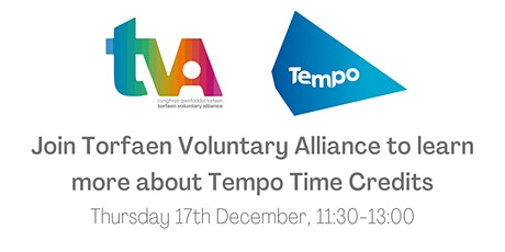 Join Torfaen Voluntary Alliance to learn more about Tempo Time Credits tickets