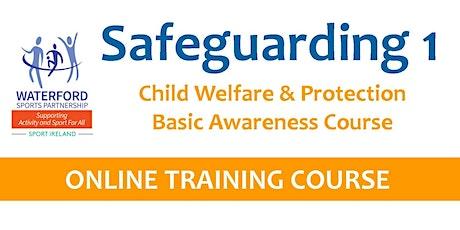 Safeguarding 1 Course - Online - 26th  April 2021 tickets