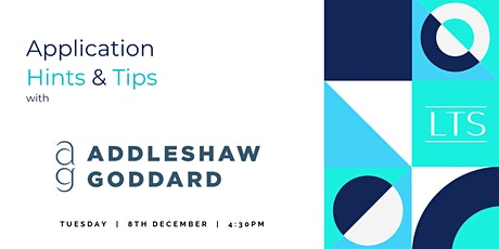 Application Hints, Tips and Networking with Addleshaw Goddard tickets