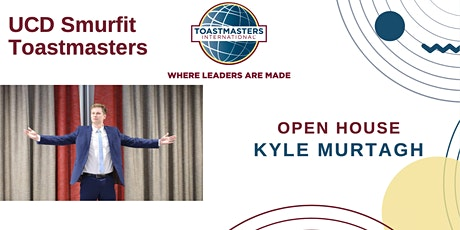 Smurfit Toastmasters Open House -  Kyle Murtagh tickets