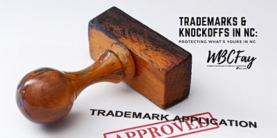 Trademarks & Knockoffs in NC: Protecting What's Yours in NC
