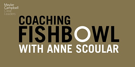 Coaching Fishbowl: Coaching for the 'G' with Anne Scoular tickets