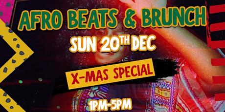Afrobeats n Brunch Xmas Special tickets