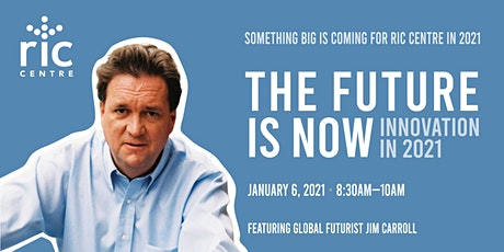 The Future is Now: Innovation in 2021 tickets