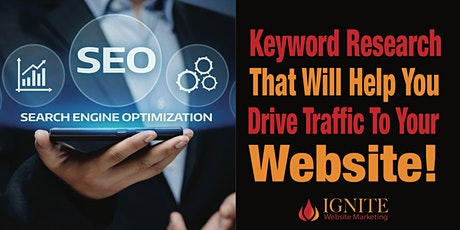 What is Seo? | Intro To  Keyword Research To Drive Traffic To Your Website tickets