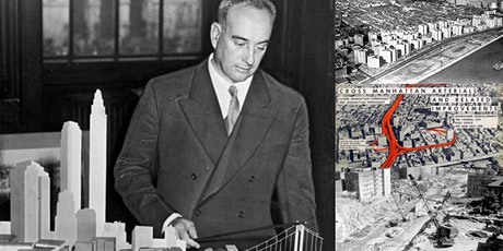 'Robert Moses, Part II: The Heyday' Webinar tickets