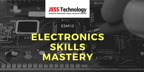 ESM 1.0 Electronics Skills Mastery [Multiple Dates] tickets