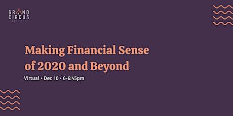 Making Financial Sense of 2020 & Beyond tickets