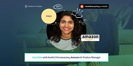 Live Chat with Amazon Sr Product Manager tickets
