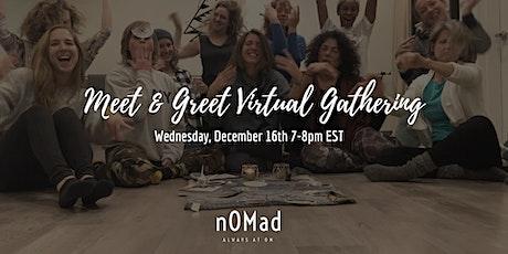 Find Joy in Community: Meet & Greet nOMad Gathering tickets