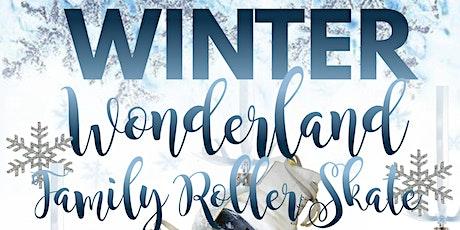 WINTER WONDERLAND FAMILY ROLLER SKATE tickets