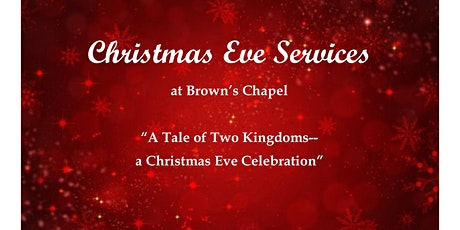"""A Tale of Two Kingdoms--a Christmas Eve Celebration"" tickets"