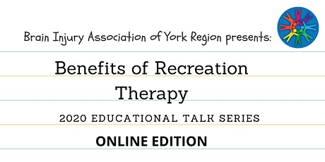 Benefits of Recreation Therapy - 2020 BIAYR Education Series (Online) tickets