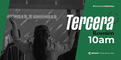 Tercera Reunión | Ekklesía Bolivia boletos