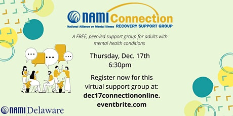 December 17th NAMI Delaware Connection Recovery Support Group Online tickets