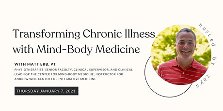 Transforming Chronic Illness with Mind-Body Medicine tickets