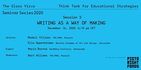 Glass Virus - Seminar Serie 2020 - 3/5 Writing as a Way of Making tickets