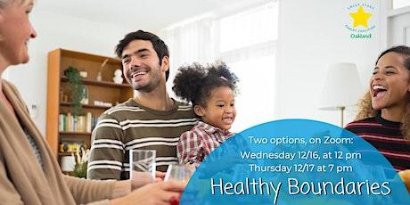 Healthy Boundaries (Holiday Edition) - Noon tickets