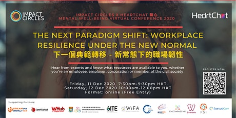 The Next Paradigm Shift - Workplace Resilience under the New Normal tickets