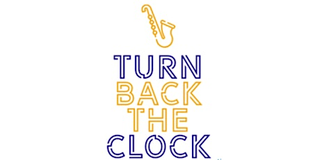 Turn Back the Clock tickets