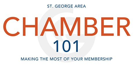 St. George Area Chamber of Commerce 101: Making the Most of your Membership tickets