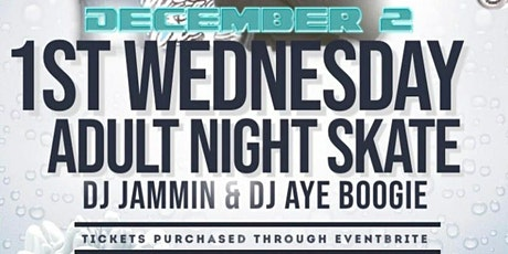 1st Wednesday Adult Skate tickets