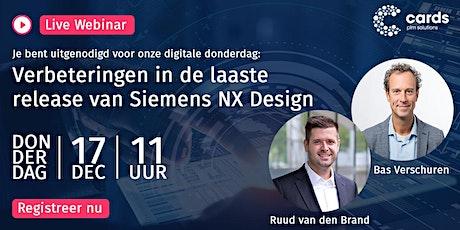 Webinar - Verbeteringen in de laatste release van Siemens NX Design. tickets