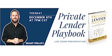 Private Lender Playbook - Live Zoom Presentation tickets