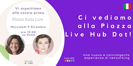 Hub Dot  Italian Live Piazza biglietti