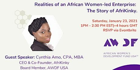 Our Stories. Our Enterprises. Our Power: AfriWomen on Entrepreneurship tickets