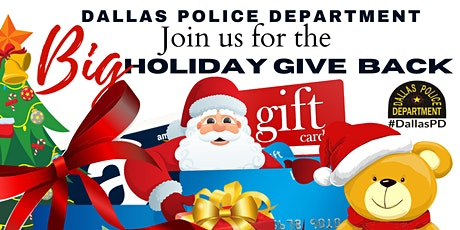 DALLAS POLICE DEPARTMENT BIG HOLIDAY GIVE BACK tickets