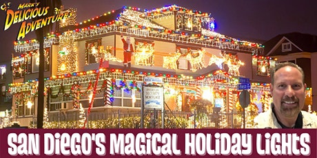 San Diego's Magical Holiday Lights - LIVE VIRTUAL TOUR tickets