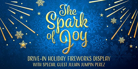 The Spark Of Joy, Drive-In Holiday Fireworks Display tickets