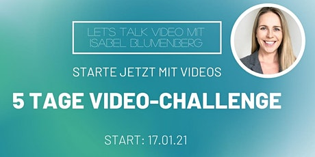 5 Tage Video-Challenge tickets