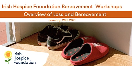 Overview of Loss and Bereavement tickets