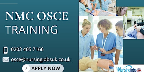 NMC OSCE (Objective Structured Clinical Examination) Training August 2021 tickets